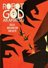 Zetabella Publishing: Robot God Akamatsu cover by James Biggie