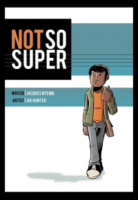 Not So Super #1 cover by Joe Hunter