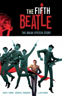 The Fifth Beatle: The Brian Epstein Story cover by Andrew C. Robinson