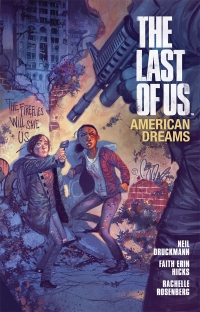 Dark Horse Comics: The Last of Us: American Dreams cover by Julian Totino Tedesco