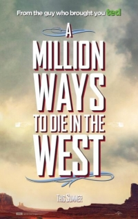 A MillIon Ways to Die in the West Title Poster
