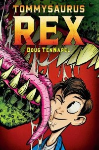 Graphix: Tommysaurus Rex cover by Doug TenNapel