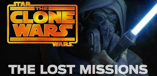 Star Wars The Clone Wars - The Lost Missions Trailer