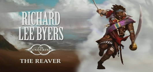 The Reaver by Richard Lee Byers