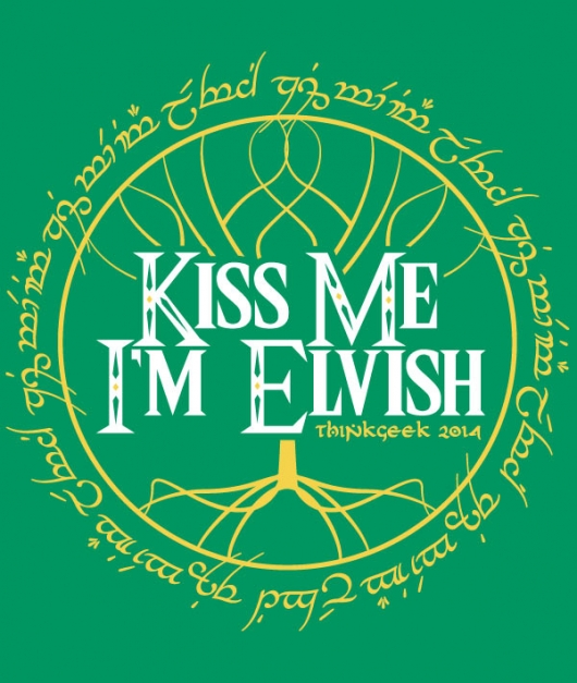 Kiss Me I'm Elvish Think Geek