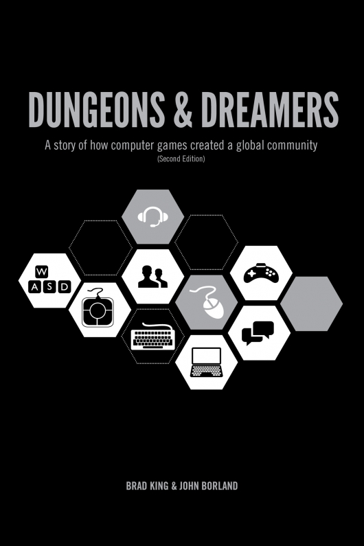 Dungeons and Dreamers by Brad King and John Borland