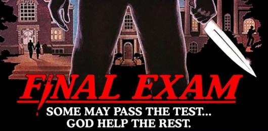 Scream Factory presents FINAL EXAM