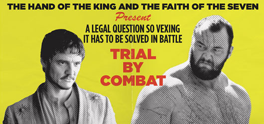 Game Of Thrones Trial By Combat: The Red Viper vs. The Mountain banner