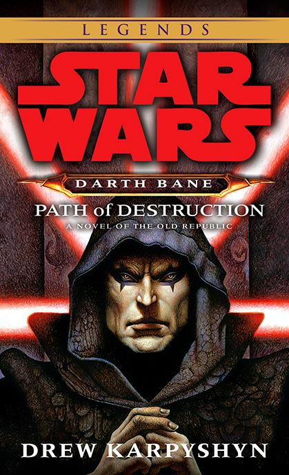 Star Wars: Darth Bane: Path Of Destruction Legends cover