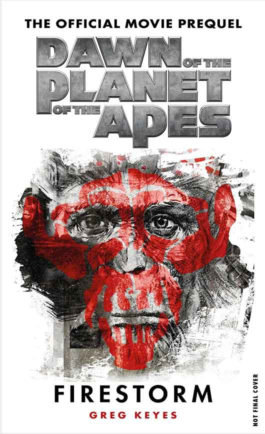 Dawn of the Planet of the Apes: Firestorm book cover