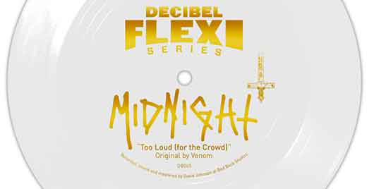 Midnight Cover Venom's Too Loud (for the Crowd) for Decibel magazine Flexi Series