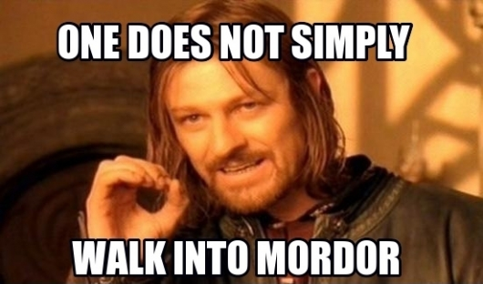 Lord Of The Rings One Does Not Simply Walk Into Mordor Sean Bean