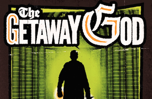 The Getaway God banner