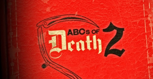 The ABCs of Death 2 Red Band Trailer