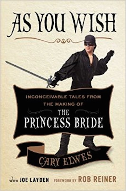 As You Wish Cary Elwes Cover