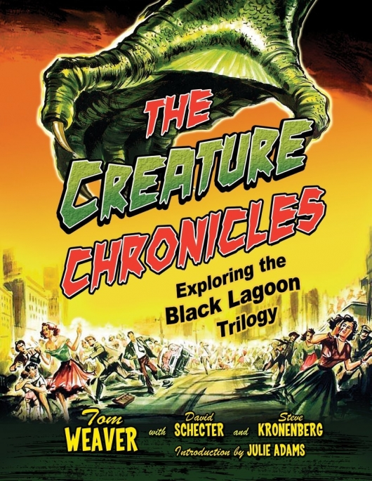The Creature Chronicles: Exploring the Black Lagoon Trilogy Cover Art