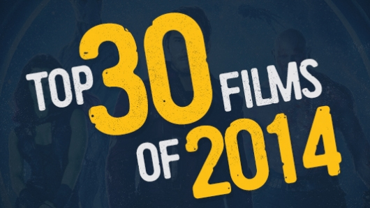 Top 30 Films of 2014