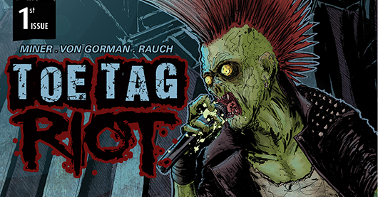 Toe Tag Riot #1 review