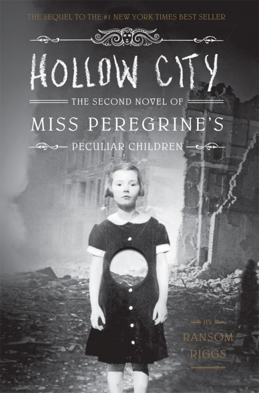 Hollow City The Second Novel of Miss Peregrine's Peculiar Children cover