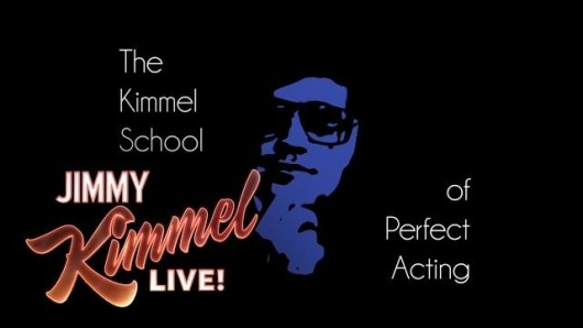 Jimmy Kimmel School of Perfect Acting