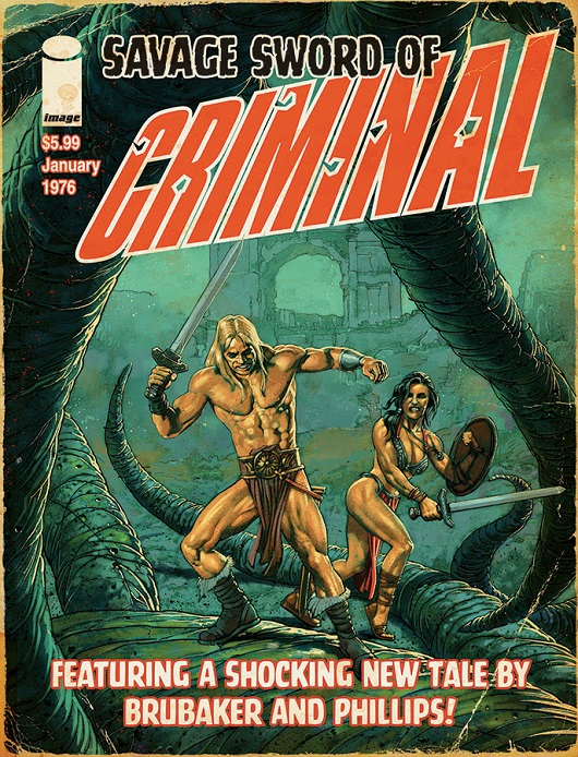 "Criminal Special Edition ""Savage Sword of Criminal"" Variant by Sean Phillips"