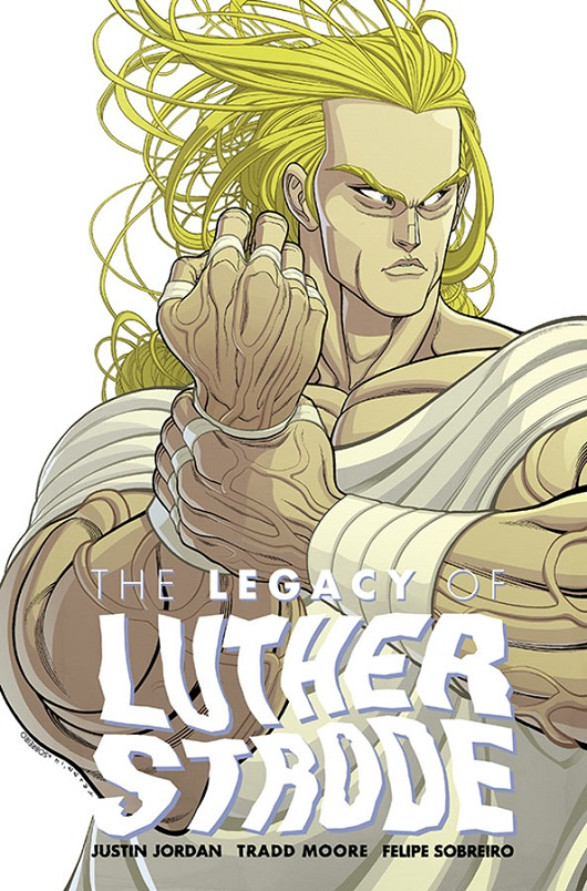The Legacy of Luther Strode #1 by Tradd Moore