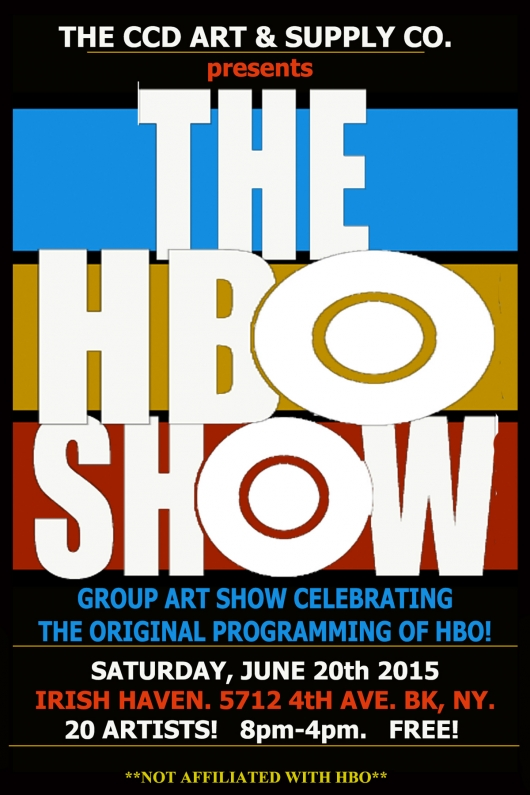 The CCD Art & Supply Co. presents The HBO Show