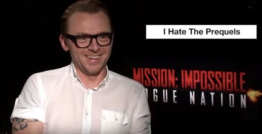 Simon Pegg Star Wars Prequels Mission Impossible Rogue Nation