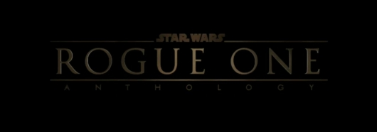 Star Wars Rogue One Title