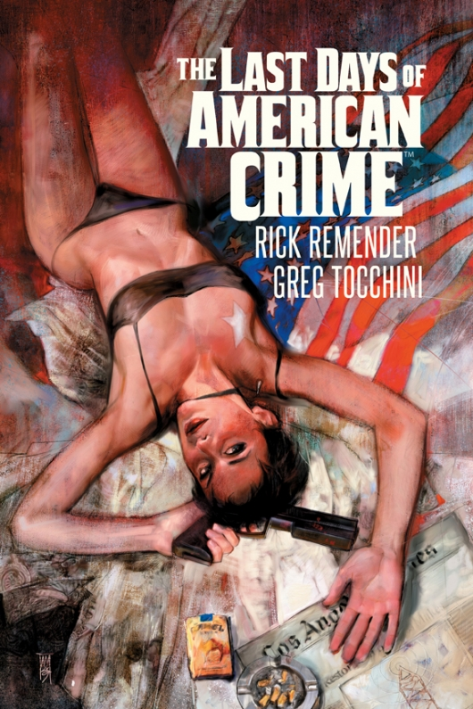 The Last Days Of American Crime cover by Alex Maleev