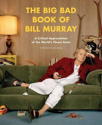 The Big Bad Book of Bill Murray cover Quirk Books