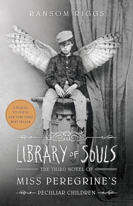 Library of Souls Miss Peregrine's Peculiar Children
