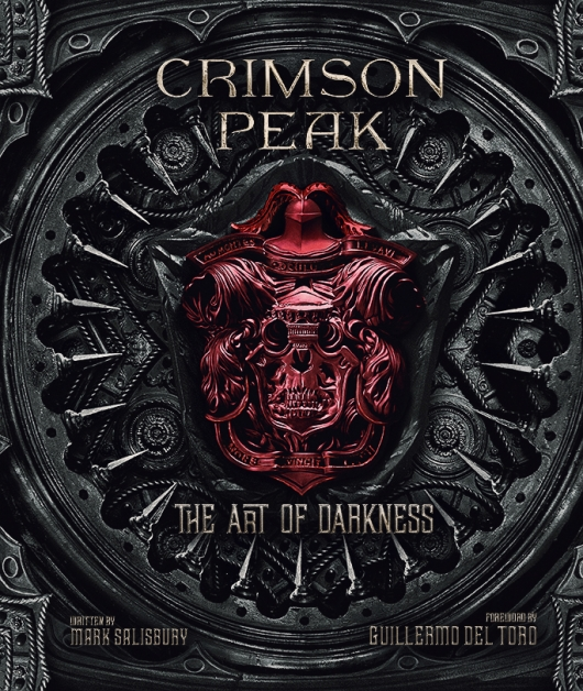 Crimson Peak The Art Of Darkness cover
