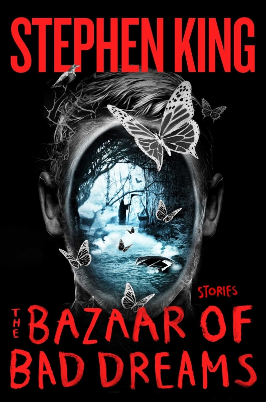 The Bazaar of Bad Dreams: Stories by Stephen King cover