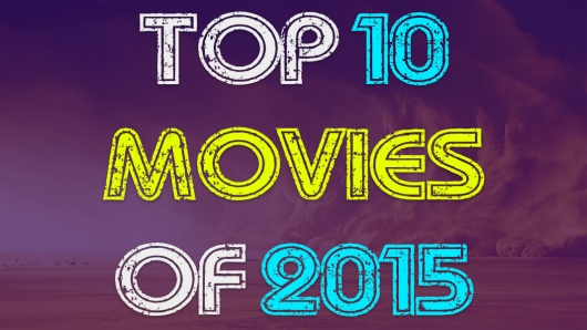 Adam Frazier's Top 10 Movies Of 2015