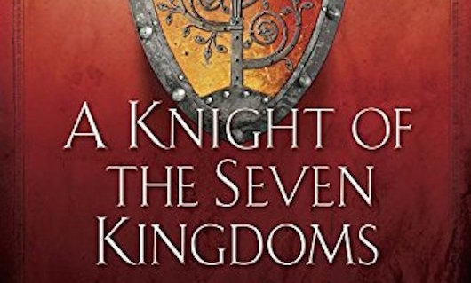 A Knight Of The Seven Kingdoms Header