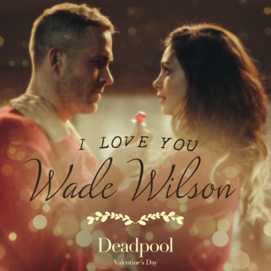 Deadpool Valentine's Day Ads #2