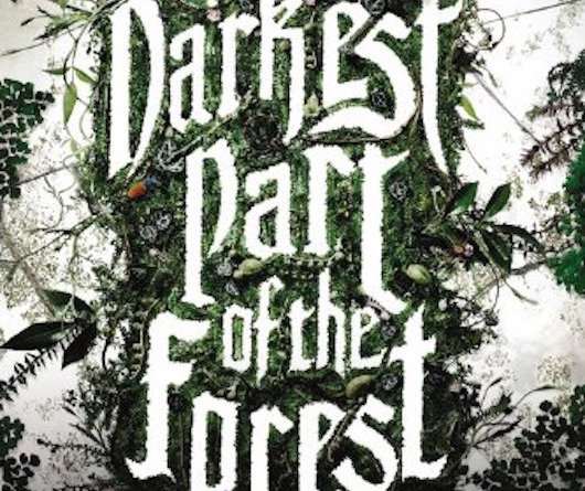 The Darkest Part of the Forest Header