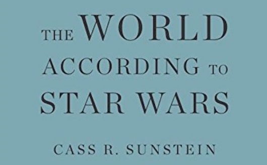 World According To Star Wars Cass R Sunstein Header