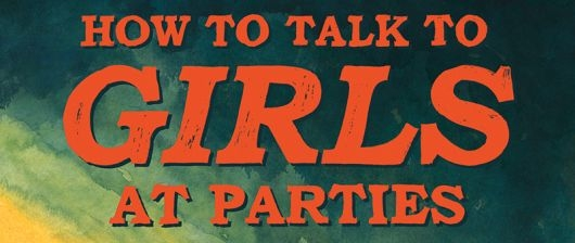 Neil Gaiman's How To Talk To Girls At Parties header