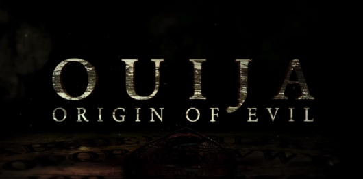 Ouija Origin Of Evil Title Card