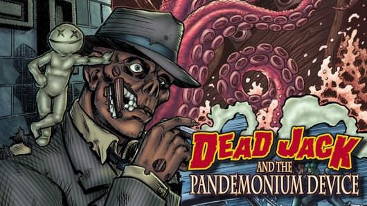Dead Jack and The Pandemonium Device Kickstarter Cover