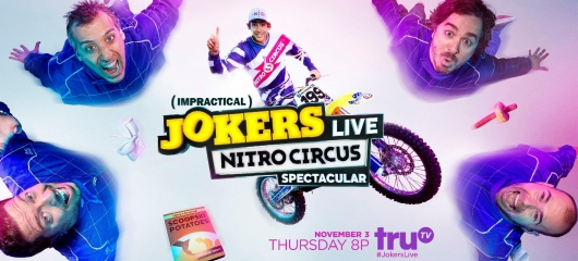 Impractical Jokers Live: Nitro Circus Spectacular banner