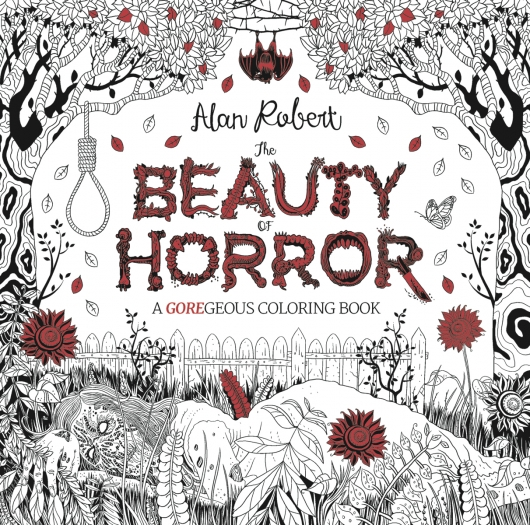 The Beauty of Horror coloring book cover by Alan Robert