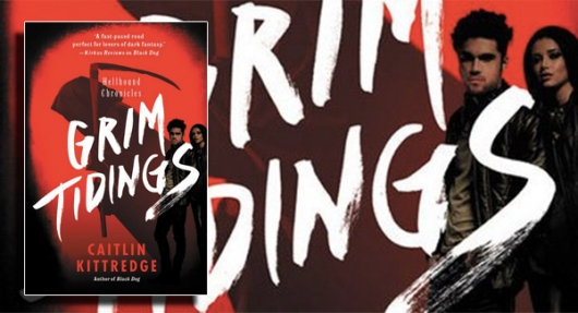 Grim Tidings Hellbound Chronicles Caitlin Kittredge banner