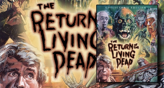 Return of the Living Dead Blu-ray Edition
