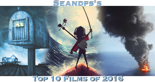 Seandps Top 10 Movies of 2016