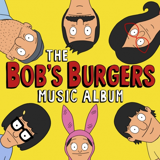 The Bob's Burgers Music Album Cover