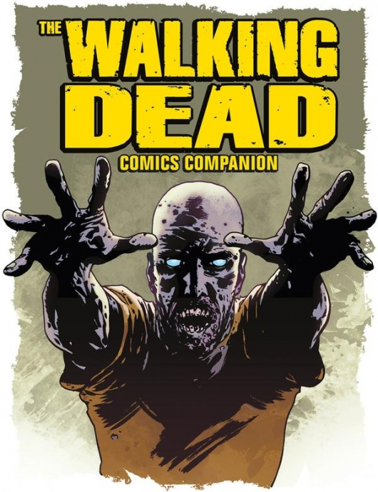 The Walking Dead: Companion To The Comic Series