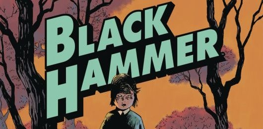 Black Hammer Volume 1: Secret Origins header